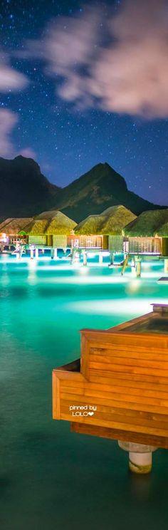 Four Seasons Bora Bora | LOLO❤︎