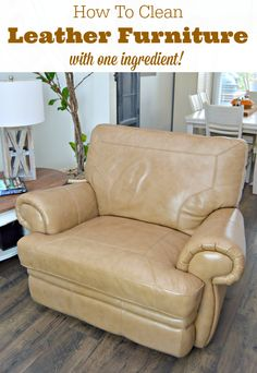 How To Clean Leather Furniture Naturally...you only need one ingredient to get your leather chairs and furniture clean and moisturized too! via @Mom4Real