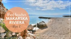 386shares Share on Facebook Twitter Google  Pinterest LinkedInFollowing success of our first post on Makarska Riviera Beaches (with 522 likes on Facebook, it's our most liked post ever!), together with Vice, a fellow blogger and Makarska local, we decided to reveal another six secluded beaches on Makarska Riviera. Don't forget to check Vice's awesome facebook …