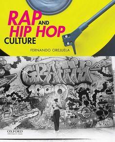 Rap and Hip Hop Culture by Fernando Orejuela