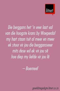 """""""Die berggans het 'n veer laat val"""" deur Boerneef (I. Wise Quotes, Qoutes, Inspirational Quotes, South African Poems, Library Quotes, Afrikaanse Quotes, Making Words, Empowerment Quotes, Christian Quotes"""