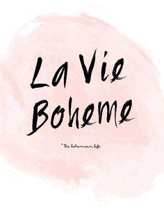 La Vie Boheme Print by Miss Modern Shop Gypsy Style, Bohemian Gypsy, Bohemian Style, Boho Chic, Hippie Chic, Modern Shop, Bohemian Lifestyle, Hand Lettering, Boho Fashion
