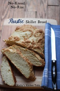 No-Knead, No-Rise Rustic Skillet Bread   Kathy's Kitchen Table