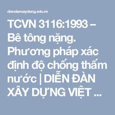 TCVN 3116:1993 – Bê tông nặng. Phương pháp xác định độ chống thấm nước | DIỄN ĐÀN XÂY DỰNG VIỆT NAM