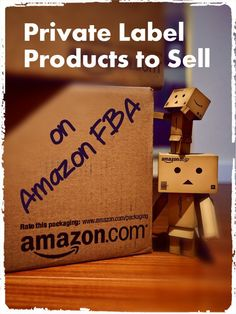 How to find Private Label Products to Sell on AMAZON (via FBA) - Exactly how and why I got started plus 2 great tutorial videos! READ MORE...