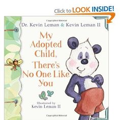 """Adoption:  My Adopted Child, There's No One Like You ... I love this book.  """" creatively celebrates the adopted child"""""""