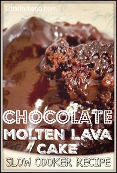 Chocolate Molten Lava Cake is made right in your slow cooker! It's great, easy desserts like that that make me love my crockpot all the more! This recipe requires none of the typical hands-on work. Serve it with vanilla ice cream. Mmm!