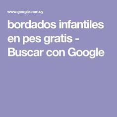 bordados infantiles en pes gratis - Buscar con Google