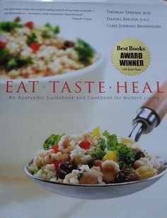 Eat, Taste, Heal: An Ayurvedic Guidebook and Cookbook for Modern Living. This blog has great tips for healthy living and eating! liveloveanddoyoga.blogspot.com