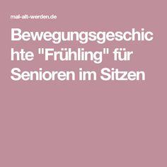 """Bewegungsgeschichte """"Frühling"""" für Senioren im Sitzen"""