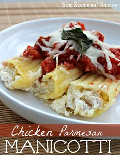 Chicken Parmesan Manicotti - An Easy Delicious Dinner the Whole Family will Love from Sixsistersstuff.com #recipe #maindish #chicken
