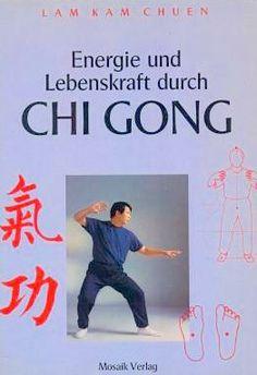 Energie und Lebenskraft durch Chi Gong von Lam  Kam Chuen https://www.amazon.de/dp/3576101519/ref=cm_sw_r_pi_dp_MMCuxb5Q132A8