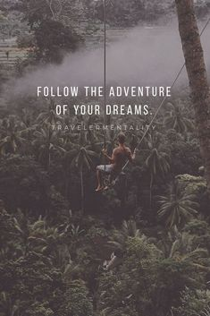 Nature quotes adventure dreams 64 Ideas for 2019 Dream Quotes, Quotes To Live By, Life Quotes, Citation Nature, Nature Quotes Adventure, Quotes About Adventure, Motivational Quotes, Inspirational Quotes, Best Travel Quotes