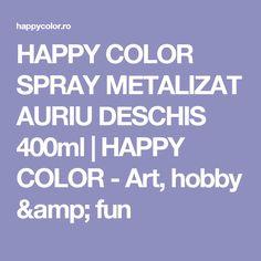 HAPPY COLOR SPRAY METALIZAT AURIU DESCHIS 400ml | HAPPY COLOR - Art, hobby & fun