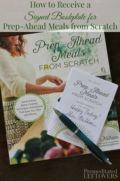 How to receive a signed bookplate for Prep-Ahead Meals from Scratch. Preorder the cookbook at your favorite retailer then fill out the form to receive a signed bookplate from Alea