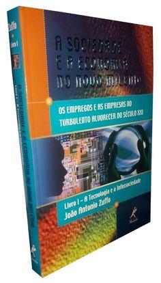 Livro A Sociedade e a Economia no Novo Milênio - Livro I - ISBN 8520415350
