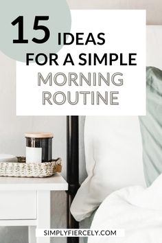 A simple morning routine is an easy way to incorporate more of what matters into a busy schedule. Here are 15 ideas that will help you get started. Evening Routine, Night Routine, Declutter Your Life, Minimalist Lifestyle, Staying Organized, Have Time, Home And Living, Productivity, How To Plan