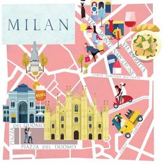 Illustrated map of milan a great place to visit with some tips from mary poulakis. to sip and enjoy the view over piazza del duomo is the aperol bar to Milan Map, Urban Icon, Milan Travel, Italy Map, Travel Illustration, Map Design, City Maps, Cartography, Travel Posters