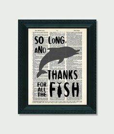Hitchhikers Guide To The Galaxy So Long and Thanks For All the Fish Dictionary Print Galaxy Crafts, Hitchhikers Guide, Guide To The Galaxy, Geek Crafts, 10 Frame, Apt Ideas, Antique Books, Fashion Books, All Print