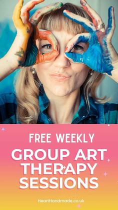 """Promotional Image for Pinterest - """"Free weekly group art therapy sessions"""" + woman with paint on her hands How To Introduce Yourself, Improve Yourself, Lose A Stone, Running Challenge, Hand Lettering For Beginners, Art Therapy Activities, Group Art, Art Journal Techniques, Good Tutorials"""