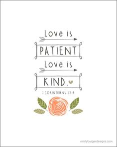 Love is patient, love is kind. 8 by 10 print. - emilyburgerdesigns.com