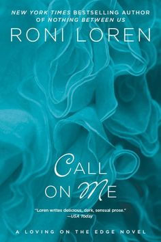 Rookie Romance: Blog Tour: Call On Me by Roni Loren; Review + Giveaway