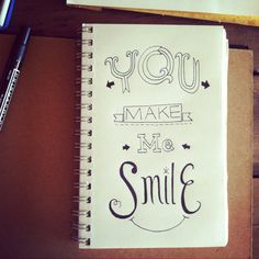 You make me SMILE :) A doodle I did for a doodle a day project on Instagram #smile #quote