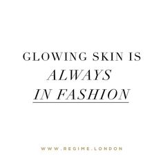 Glowing skin is always in fashion!  - Shop by clicking the link in the bio @regimelondon or go to www.Regime.London