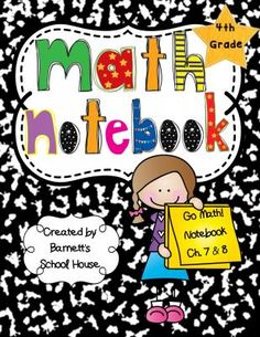 FREE Go Math! Notebook BUNDLE 4th Grade I Can Statements and CCSS from Barnett's School House on TeachersNotebook.com -  (140 pages)  - Go Math! notebook BUNDLE for 4th Grade. These are used to reinforce student learning with Go Math! This product includes the outlines for Chapter's 1 all the way through 13 of the Go Math! series.