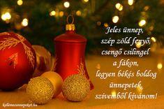 Karácsonyi idézetek gyerekeknek ⋆ KellemesÜnnepeket.hu Hot Sauce Bottles, Christmas Ornaments, Holiday Decor, Advent, Food, Google, Ali, Holidays, Quotes