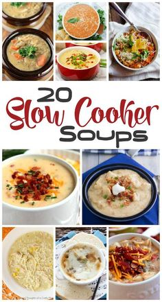 20 Slow Cooker soup