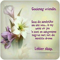 Good Morning Prayer, Morning Prayers, Lekker Dag, Evening Quotes, Evening Greetings, Happy Birthday Wishes Cards, Afrikaanse Quotes, Goeie Nag, Morning Inspirational Quotes