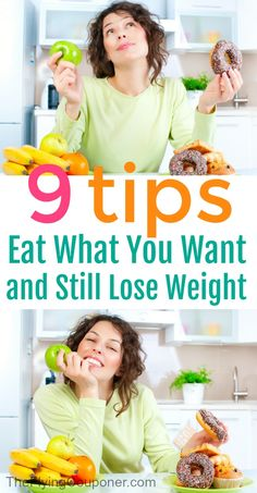 These 9 Tips Will Allow You To Eat What You Want And Still Lose Weight. Fast and easy weightloss. Last 10 pounds. Healthy diet.The Flying Couponer.