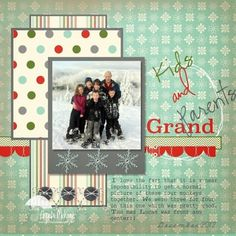 Grandparent Themed Scrapbook Layouts | 12X12 layouts | Scrapbooking Ideas | Creative Scrapbooker Magazine #grandparents #12X12layouts by polly