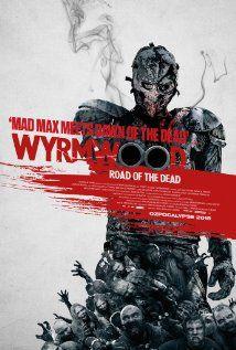 Wyrmwood: La carretera de los muertos (2014) - Puntuación: 5/10