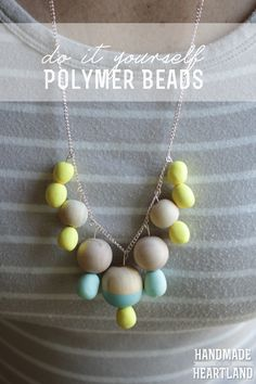 DIY Polymer Clay Beads, simple and fun crafting for girls of all ages!
