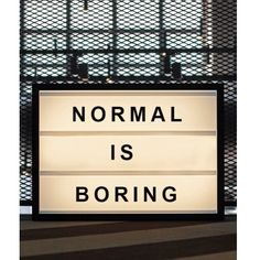 NORMAL IS BORING by bxxlght