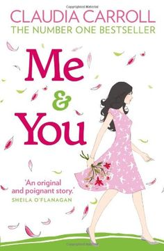 Me and You by Claudia Carroll http://www.amazon.com/dp/1847562744/ref=cm_sw_r_pi_dp_SVPHwb0QVV8YC