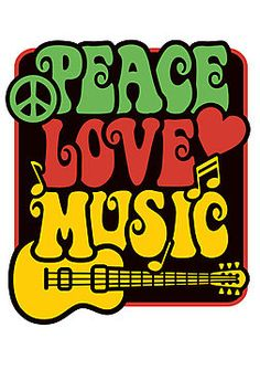 Retro-styled text design of Peace, Love and Music with peace symbol, guitar, heart and musical notes in Rasta colors. Hippie Peace, Hippie Love, Hippie Art, Happy Hippie, Peace Love Happiness, Peace And Love, Frases Reggae, Reggae Quotes, Rasta Party
