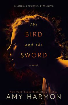 #CoverReveal: The Bird and the Sword - Amy Harmon