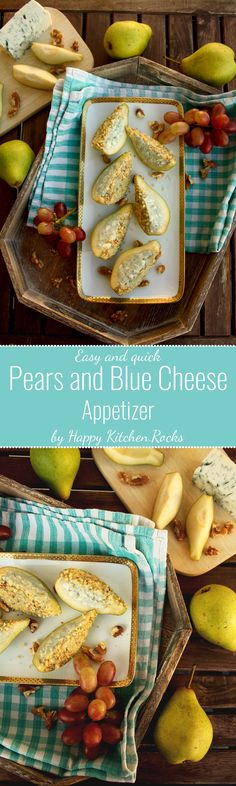 Pears and Blue Cheese Appetizer: Easy, delicious and fancy appetizer for special occasions. You only need 4 ingredients and 15 minutes to make it!