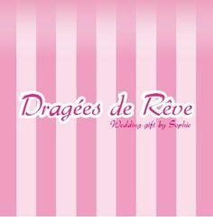 ✩ Créations Dragées de Rêve✩ Boutique Dragées de Rêve  38, rue Jean Jaurès 94500 Champigny sur Marne  ✩ 01 77 85 22 73  Du Mardi au Samedi  10h30 13h00 15h00 19h00