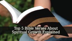 These Bible Verses About Spiritual Growth are powerful and full of meaning. They teach you what real spiritual growth means and how to act to achieve it.