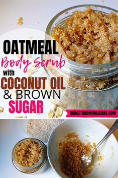 How To Make A DIY Oatmeal Brown Sugar Scrub | Budget & Mom Jeans