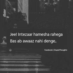 Ummu khan No intezar no awaz. Forever Love Quotes, Love Hurts Quotes, Quotes About Hate, Love Quotes Poetry, Mixed Feelings Quotes, Hurt Quotes, Sad Quotes, Life Quotes, Qoutes
