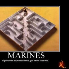 Marines:  if you don't understand this, you never met one.