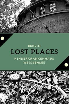 Alternative sightseeing to the Lost Places in Berlin. Excursion destination for tourists . - Travel Europe - Reisen in Europa - Europe Destinations, Travel Europe, Lost Places Berlin, Cool Places To Visit, Places To Travel, Abandoned Hospital, Travel Tags, Reisen In Europa, Camping Photography