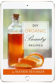DIY Organic Beauty Recipes |