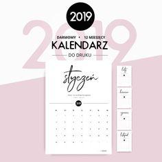 Kalendarz do druku 2019 - darmowy do pobrania - lecibocian.pl Quilling, Bujo, Back To School, Bullet Journal, Organization, How To Plan, Prints, Diy, Notebook Ideas
