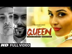 Queen Lyrics - Zack Knight feat. Raxstar | 2015 - Lyrics, Latest Hindi Movie Songs Lyrics, Punjabi Songs Lyrics, Album Song Lyrics